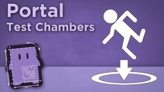 Design Club - Portal: Test Chambers - Tutorial Mechanics