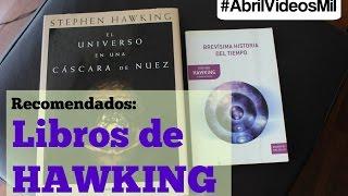 #AbrilVideosMil #20 Recomendados: Libros de Hawking