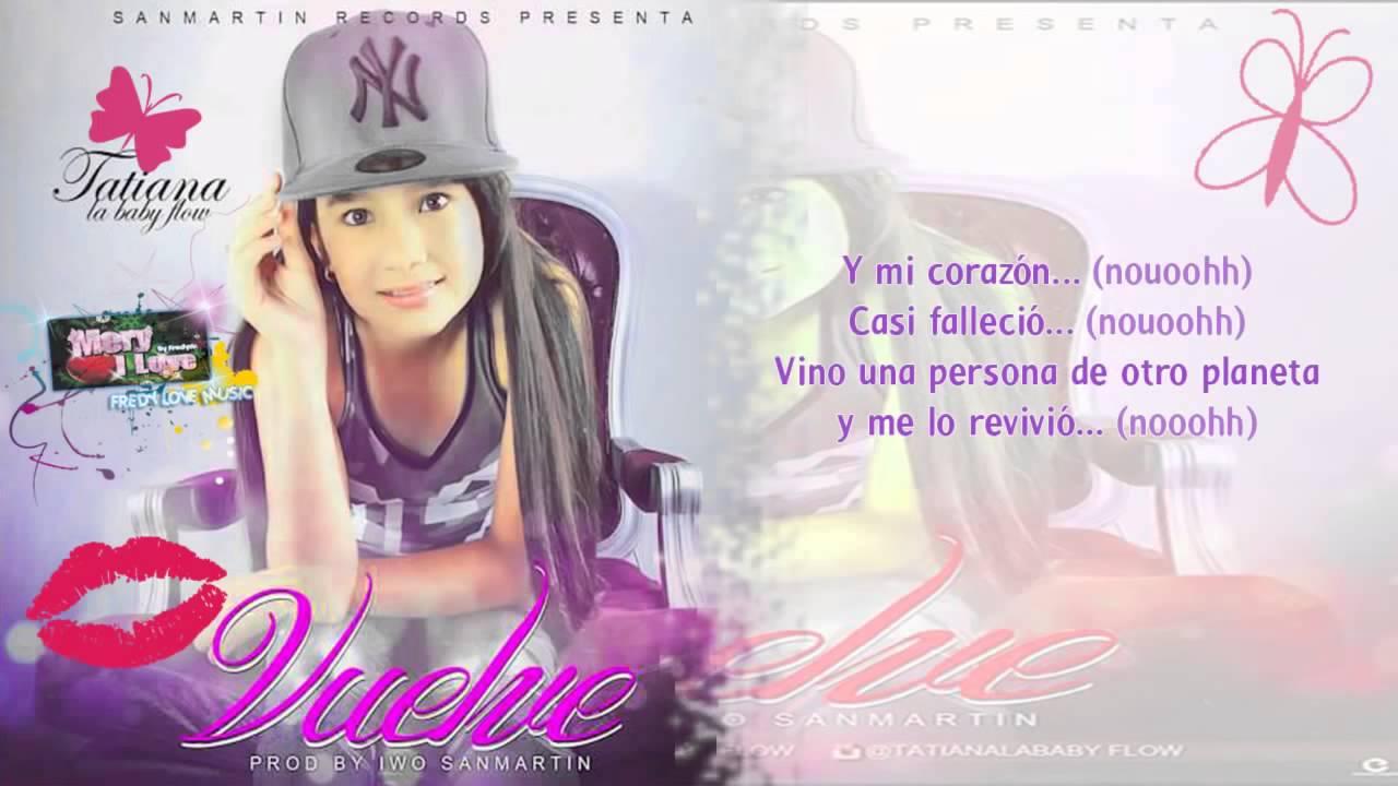 Vuelve Letras Tatiana La Baby Flow Reggaeton Romantico Diciembre 2014 Youtube