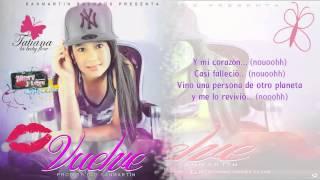 Vuelve (Letras) - Tatiana ♥ La Baby Flow ♥ ►REGGAETON ROMANTICO DICIEMBRE 2014