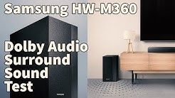 Samsung M360 Wireless Soundbar Testing - Dolby Cinema Surround Sound Test
