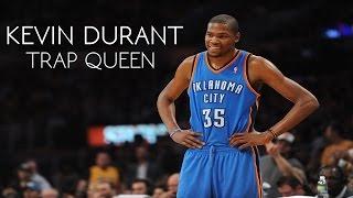 Kevin Durant - Trap Queen ᴴᴰ 2015