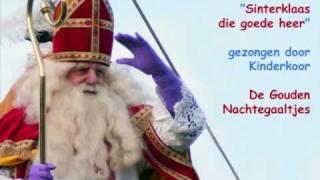 Sinterklaas - Sinterklaas, die goede heer