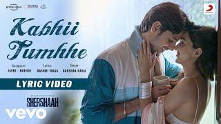 Kabhii Tumhhe - Lyric Video|Shershaah|Sidharth-Kiara|Javed-Mohsin|Darshan Raval