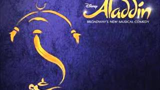 Disney's Aladdin The Broadway Musical-Proud Of Your Boy