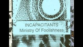 Incapacitants - Sky Valley