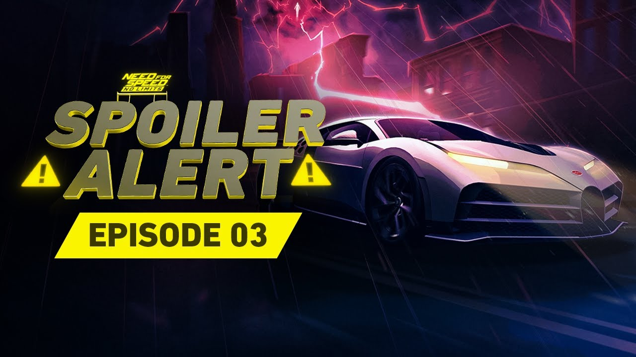 Need For Speed No Limits: Spoiler Alert - EP03