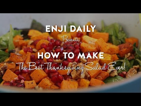 how-to-make-the-best-thanksgiving-salad-ever!-favorite-home-recipes-from-enji-daily