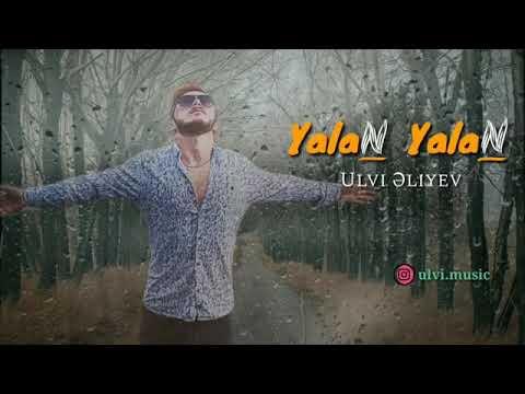 Ulvi Eliyev - Yalan Yalan
