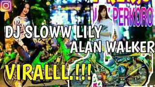 DJ LILY ALAN WALKER Full Bass Terbaru 2019 Mantul