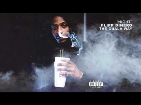 "Flipp Dinero - ""Night"" (Official Audio)"