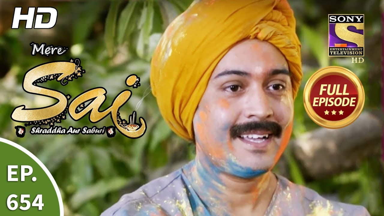 Download Mere Sai - Ep 654 - Full Episode - 26th March, 2020