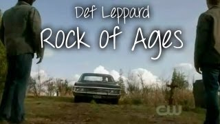 "Def Leppard - Rock of Ages | Supernatural 5.22 ""Swan Song"""