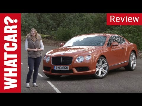 Bentley Continental GT 2014 review - What Car?
