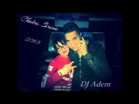 Cheba Sirine & Hichem Smati - Chir Wala Zoufri 2015 RemiX By DJ Adem