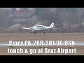 Piper PA-28R-201 Arrow III touch & go at Graz Airport | OE-DSN