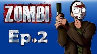 Zombi Ep. 2 (Zombie horde massacre!)