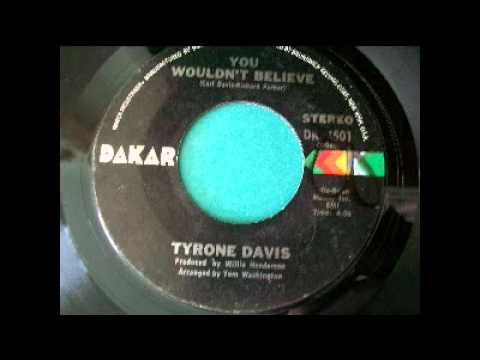 Tyrone Davis - You Wouldn't Believe (1972)