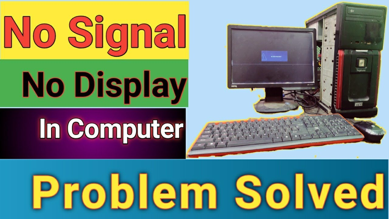 No Signal or No Display in Monitor || Computer turns on but no display