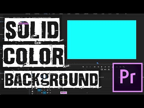 Quickly Create A Solid Color Background // Adobe Premiere Pro CC Tutorial 2019 thumbnail