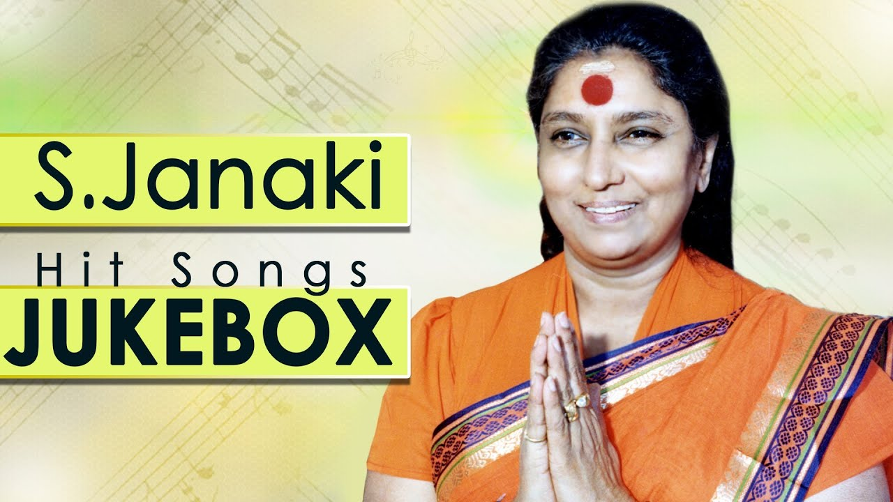 S Janaki S Super Hit Songs Jukebox Youtube