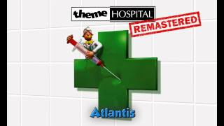 Theme Hospital Remastered - Atlantis