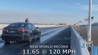 Lexus ISF 1/4 mile Naturally Aspirated World Record 11.65 @ 120 - RR Racing tuned