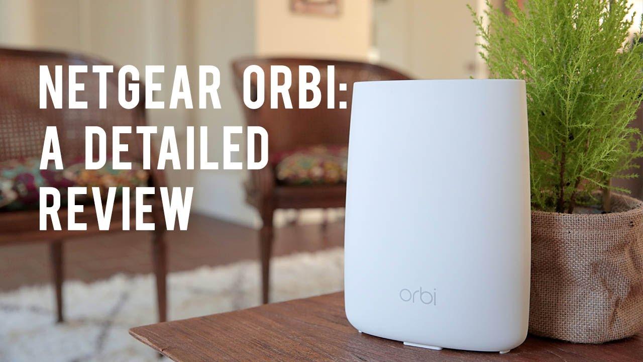 Netgear Orbi: A Detailed Review