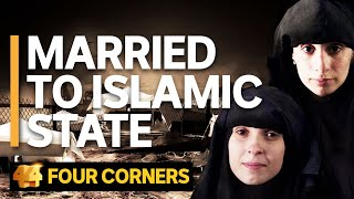 Married to Islamic State: The women Australia doesn't want | Four Corners