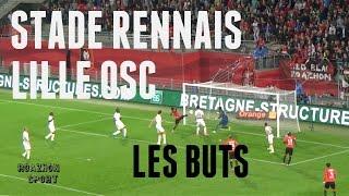 Tous les Buts (Full HD) - Stade Rennais - Lille OSC (SRFC - LOSC) - (Rennes - Lille) - Ligue 1