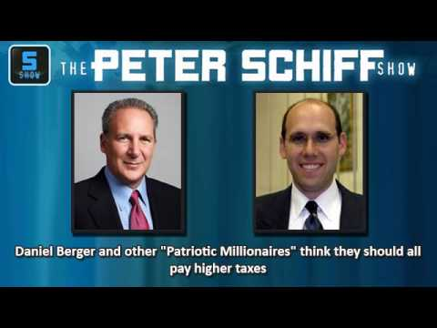 """Peter Schiff 2012 - Daniel Berger, a """"Patriotic Millionaire"""", wants the rich to pay higher taxes."""