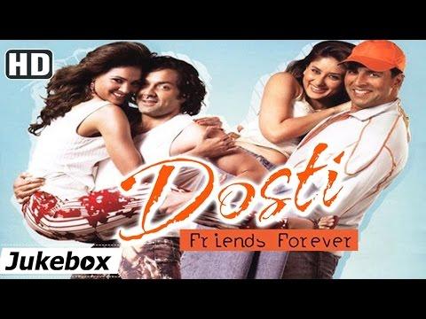 All Songs Of Dosti : Friends Forever {HD} - Akshay Kumar - Kareena Kapoor - Bobby Deol - Lara Dutta