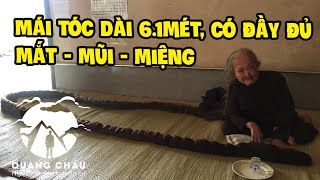 """Bà Tư Định có mái tóc dài 6.1m được cho là """"Thần Tiên Giáng Thế"""" Độc Nhất Thế Giới - Phần 1"""