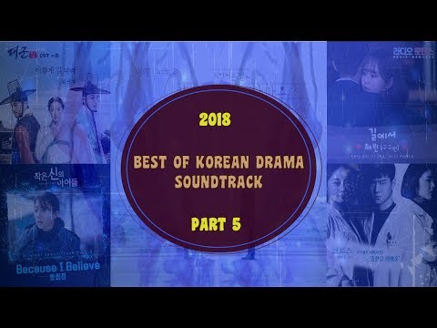 2018 - BEST OF KOREAN DRAMA SOUNDTRACK / OST  [ PART 5 ]