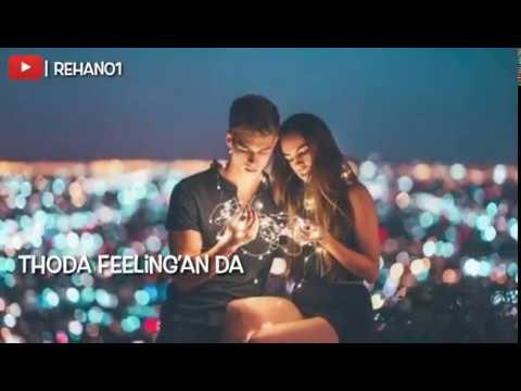 Thoda Feeling Da Rakh Le Dhyan Ve Song Status Rehan01 Youtube