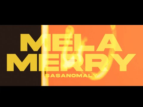 Sasanomaly(ササノマリイ) 『メラメリ』MV 「MELA MERRY」 MV