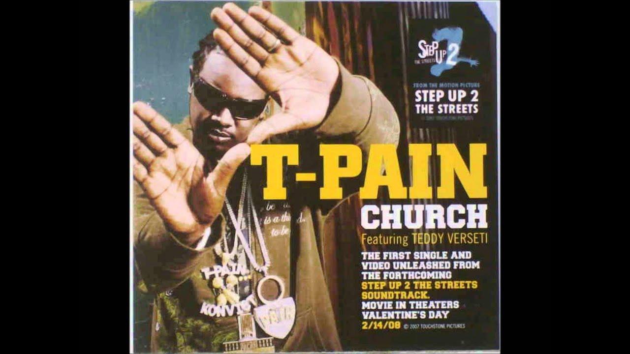 church feat.teddy verseti t-pain feat.teddy verseti
