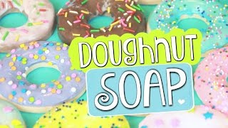 DIY Doughnut Soap // Easy Melt & Pour Soap Donuts How To