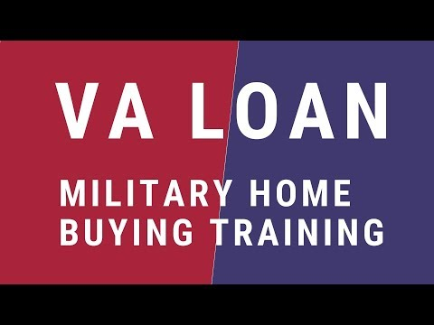VA Loan Military First Time Home Buyer Training