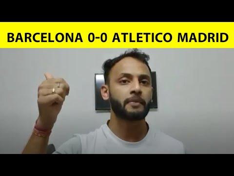 Barcelona और Atletico का मैच रहा 0-0 से ड्रा, अब कौन होगा LA LIGA का दावेदार ?  Sports Tak