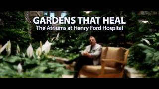 Healing Gardens - Therapeutic Landscapes at Henry Ford Hospital