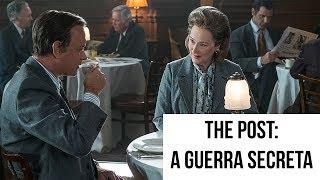 The Post: A Guerra Secreta | FILMES DO OSCAR 2018