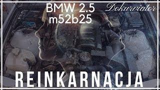 Silnik BMW e36 2.5 nowe życie-Dokurviator