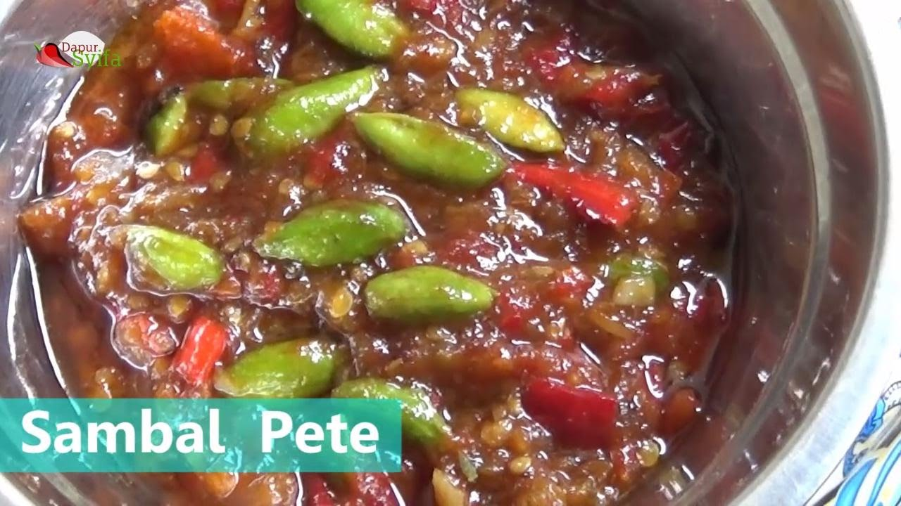 Cara Membuat Sambel Pete Resep Dapur Syifa Youtube