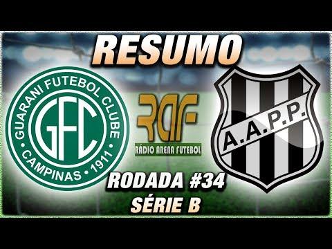 Guarani x Ponte Preta Ao Vivo l Campeonato Brasileiro Série B l Rodada 34