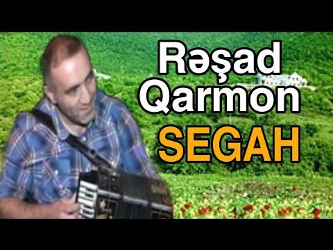 Rəşad Qarmon - Segah (Abdal Gülablı)