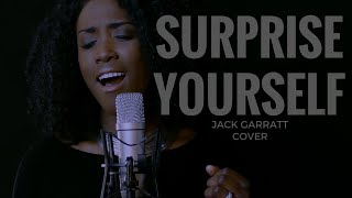 Surprise Yourself ( Jack Garratt Cover)