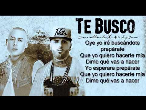 Te Busco   Cosculluela Ft Nicky Jam Original Video Lyric Reggaeton 2015
