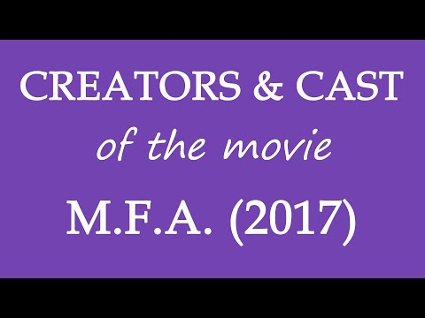 M.F.A. (2017) Movie Cast And Creators Information