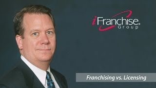 iFranchise Group CEO explains Franchising vs. Licensing